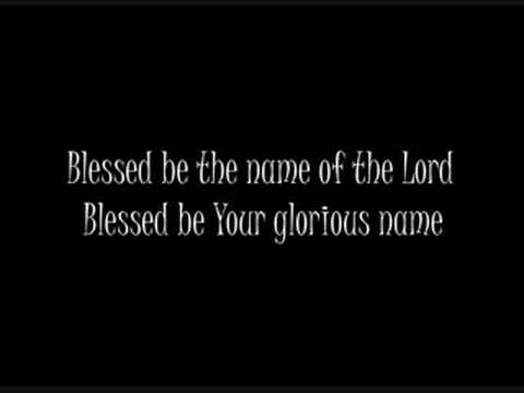 Blessed Be Your Name (with lyrics)