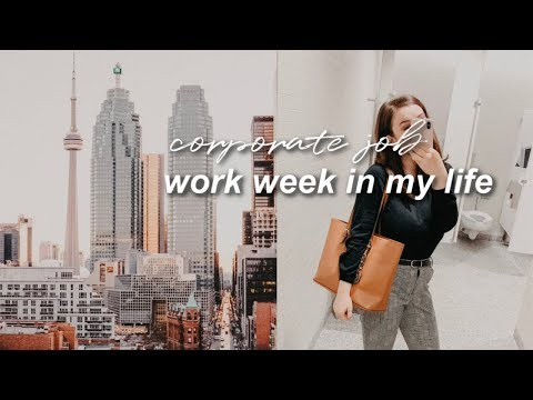 work week in my life: working 9-5 at a corporate job at the big four