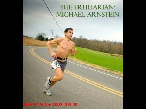 The Best running advice from The Fruitarian Michael Arnstein