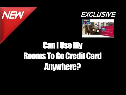 Can I Use My Rooms To Go Credit Card Anywhere