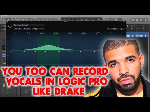 You Too Can Record Vocals in Logic Pro Like Drake | Tutorials