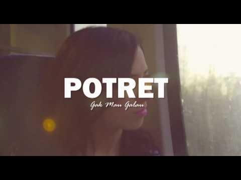 POTRET - Gak Mau Galau (lyric Video)