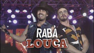 Pedro Paulo & Alex - Raba Louca (Clipe Oficial)