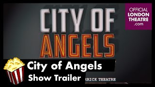 City of Angels (West End) - Trailer
