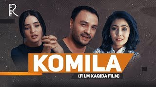 Komila (film xaqida film) | Комила (фильм хакида фильм)