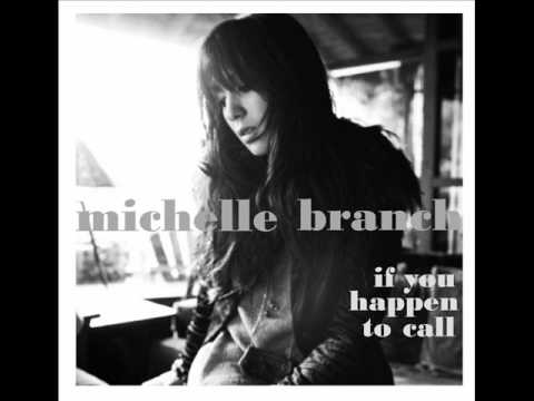 Michelle Branch- If You happen to call (Lyrics)