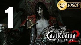 Castlevania Lords of Shadow - 2 Gameplay Español Parte 1 Walkthrough PC/PS3/Xbox360 1080p