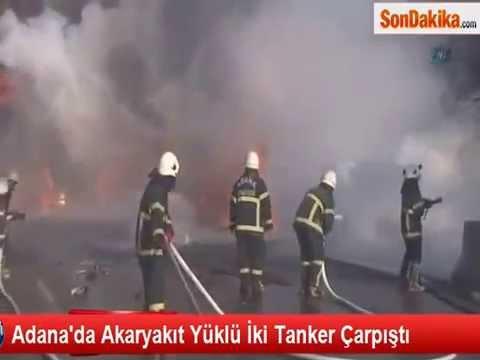 Adana'da Akaryakıt Yüklü İki Tanker Çarpıştı   TIKLA İZLE