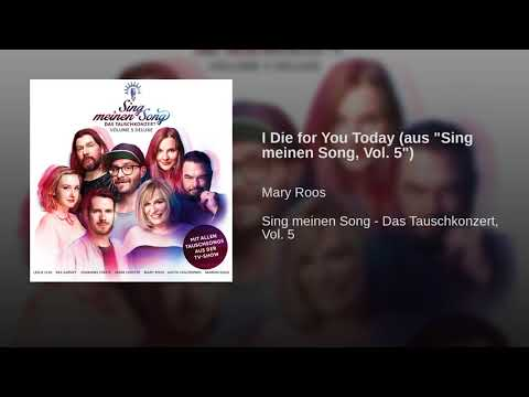 """I Die for You Today (aus """"Sing meinen Song, Vol. 5"""")"""