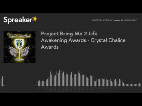 Awakening Awards - Crystal Chalice Awards