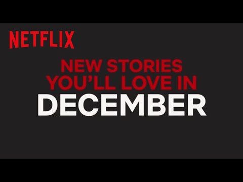 None - Check Out The New Shows Coming To Netflix In December