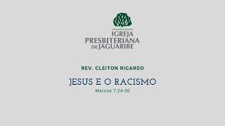 Jesus e o racismo | Mc 7.24-30