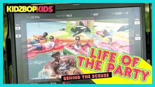 KIDZ BOP Kids – Life Of The Party (Behind The Scenes) [KIDZ BOP 32]