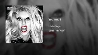 Lady Gaga - You And I (Audio)