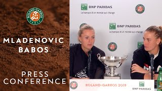 Mladenovic-Babos - Press Conference Final | Roland-Garros 2019