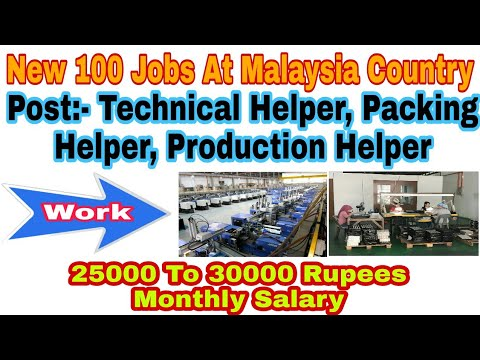 New 100 Jobs Of Packing Helper, At Malaysia Country, With 25K To 30K Rupees  Monthly Salary-Pasi