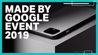 Made By Google 2019 Event Recap