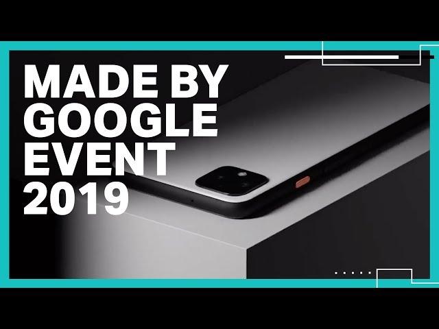 Made By Google 2019 Event Recap
