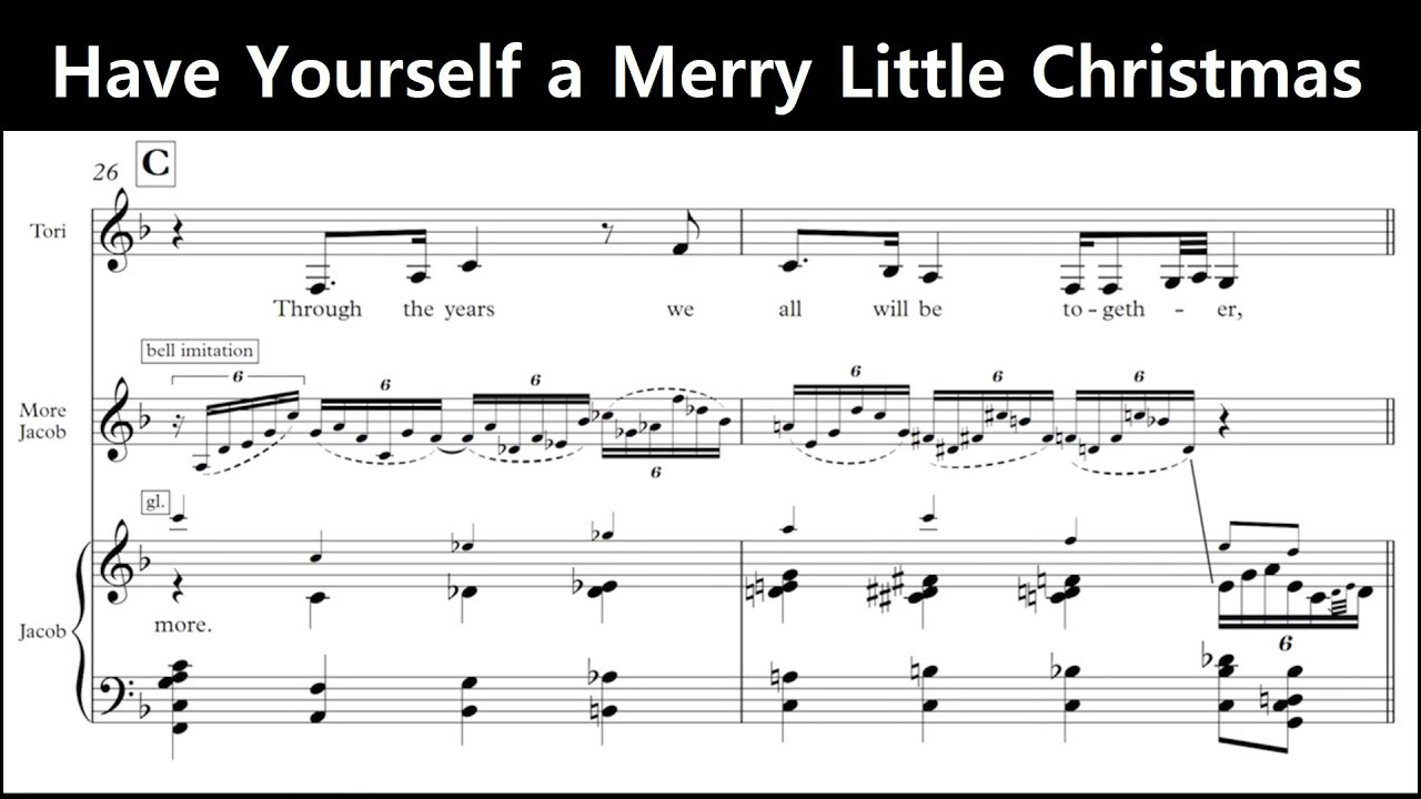Have Yourself A Merry Little Christmas Piano Sheet Music.Jacob Collier Tori Kelly Have Yourself A Merry Little Christmas Transcription