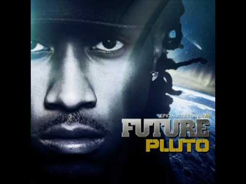 Future - ' Straight up ' (PLUTO ALBUM)