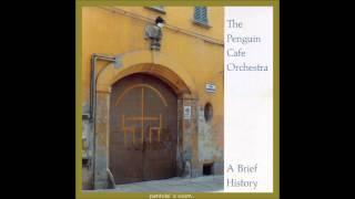 Penguin Cafè Orchestra - A Brief History (2001) [FULL ALBUM HQ]