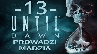 [PS4] Until Dawn #13 - Przemoc cz.2