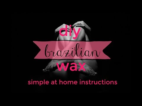 DIY Brazilian and Bikini Wax at Home