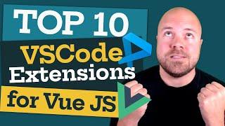 Top 10 Best VSCode Extensions for Vue JS Developers! (2021)