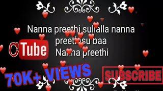 Nanna preethi sullalla nanna preethisu baa || lyrics song|| chandan sheety || full video song pop
