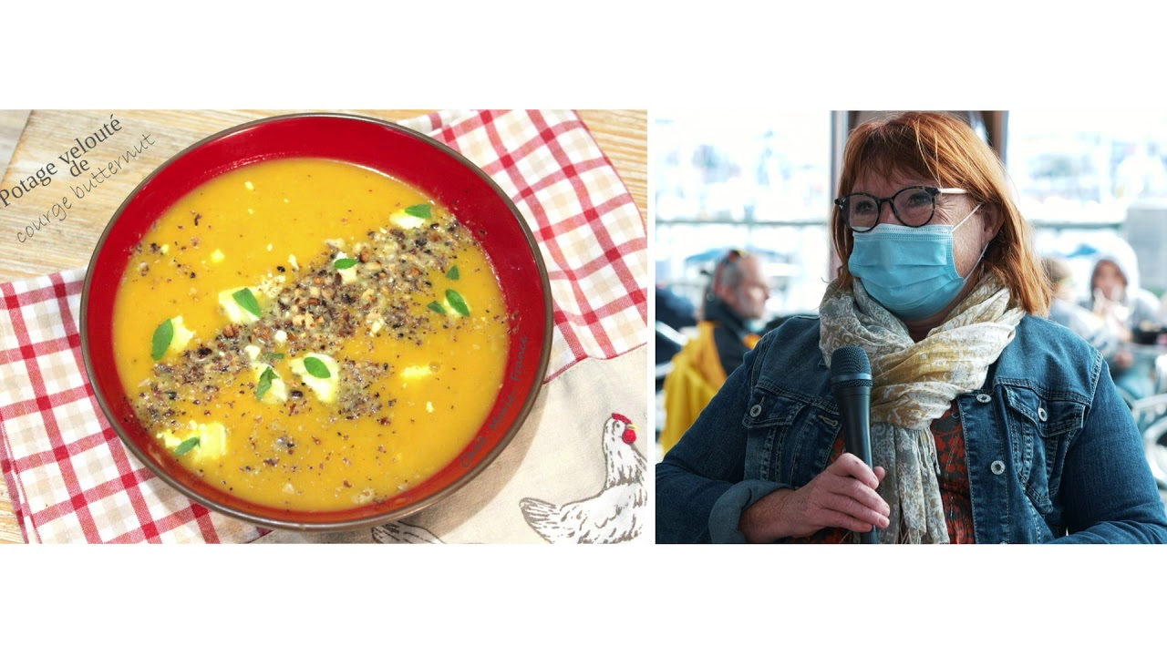 Recette soupe butternut lait de coco fromage et noix avec Marie-France, expo avec Alex et Nathalie..