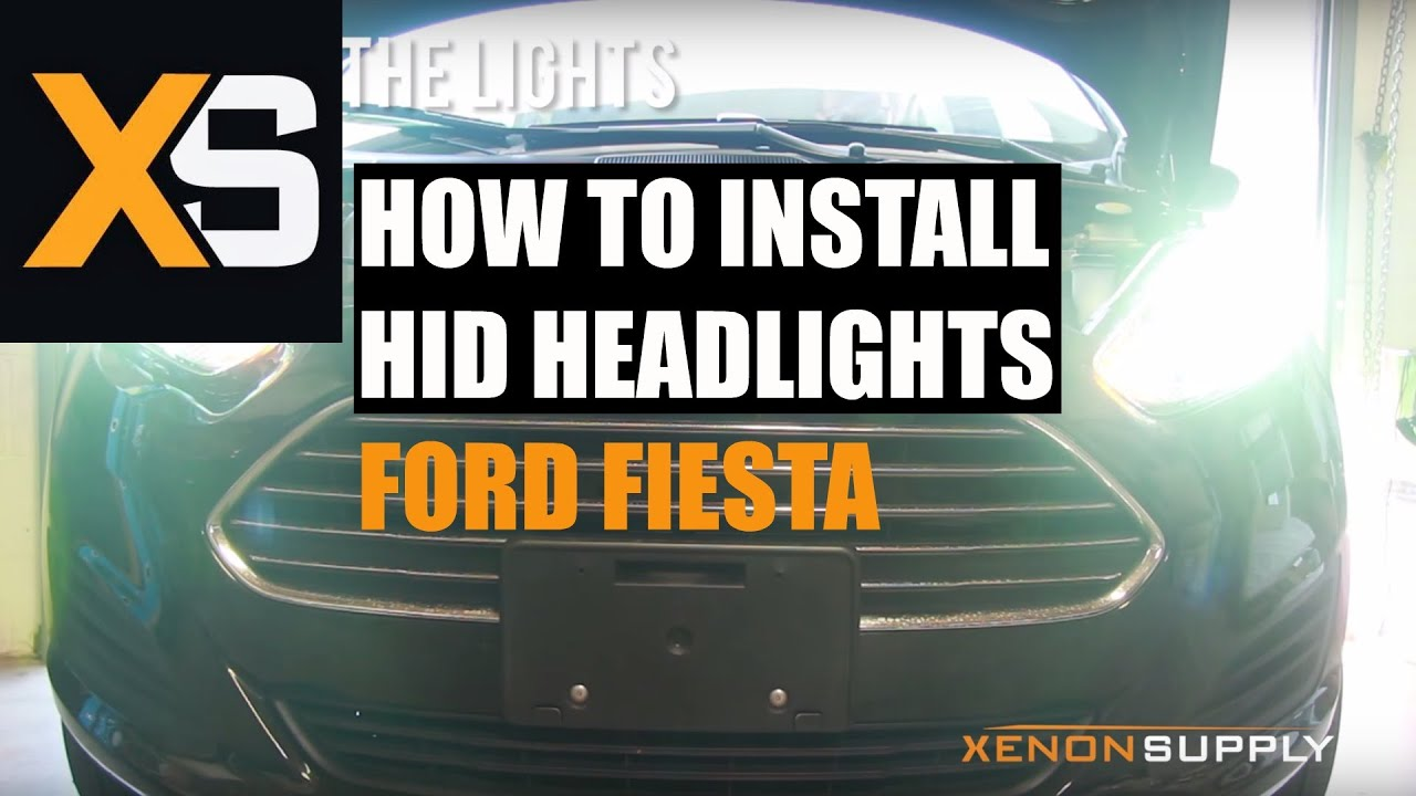 Ford Fiesta Hid Xenon How To Install Hid Xenon  Compatible With  Youtube