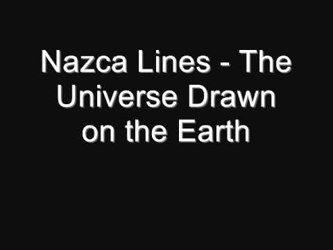 Nazca Lines - The Universe Drawn on the Earth by Satoshi Yagisawa .wmv