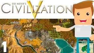 PRIMEROS PASOS! | Ep. 1 | Civilization V | Gameplay Español
