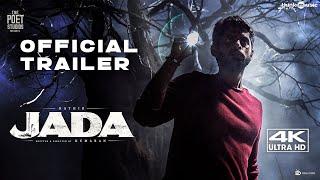 Jada Official Trailer | 4K | Kathir, Yogi Babu | Kumaran | Sam C.S