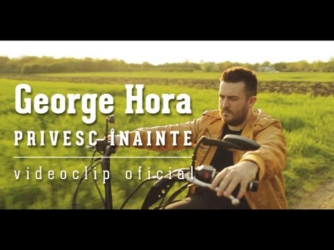 George Hora - Privesc inainte