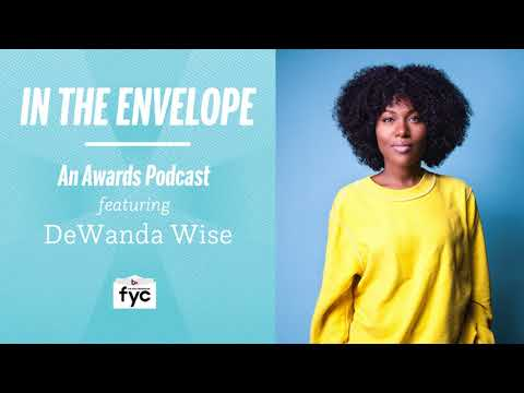 In The Envelope: An Awards Podcast - DeWanda Wise
