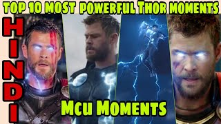 Top 10 most powerful moments of Thor in MCu | best thor  moments , Hindi CAPTAIN HEMANT