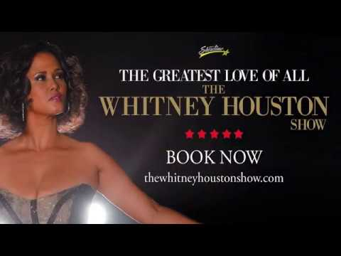 Akkc The Greatest Love Of All The Whitney Houston Show 2017