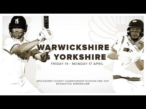 Specsavers County Championship: Warwickshire vs Yorkshire Day Three