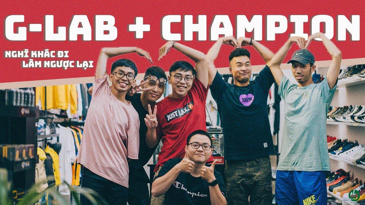 Nghĩ khác đi và làm ngược lại | G-LAB + Champion