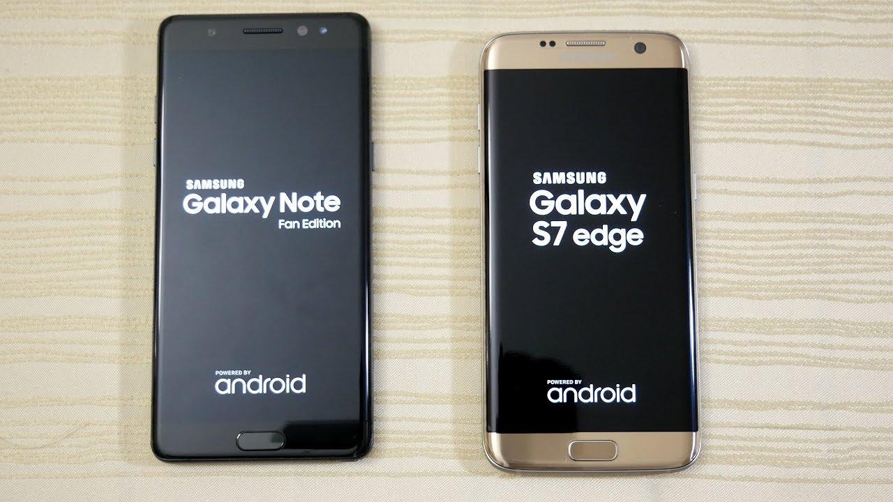 Galaxy Note Fe Vs S7 Edge Speed Test 4k Youtube