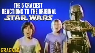 The 5 Craziest Reactions To The Original 'Star Wars' - The Spit Take