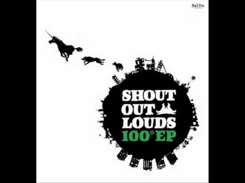 Shout Out Louds - Very Loud