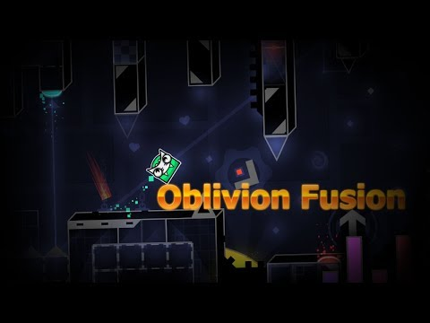 Geometry Dash Oblivion Fusion By Flukester 7*