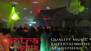 TantraNights.com.au | Quality Music | Entertainment | Atmoshpere | Indian Wedding Ent. In Sydney