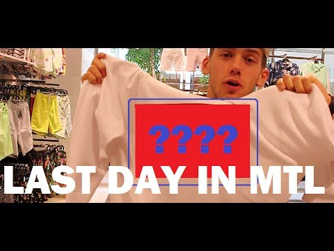 LAST DAY IN MONTREAL / DAILY VLOG #49