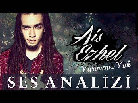 Ais Ezhel Voice Analysis