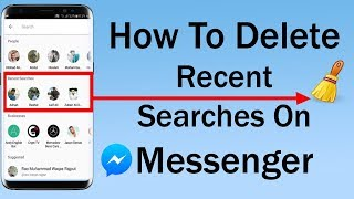 How To Delete Recent Searches On Messenger