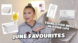 JUNE FAVOURITES | THINGS YOU NEED IN YOUR LIFE