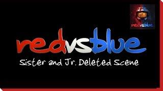 Sister and Jr. Deleted Scene - Red vs. Blue Season 9